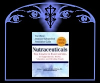 Nutraceuticals: The Complete Encyclopedia of Supplements & Herbs